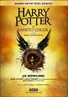 Harry Potter ve Lanetli Çocuk - Birinci ve İkinci Bölüm by John Tiffany