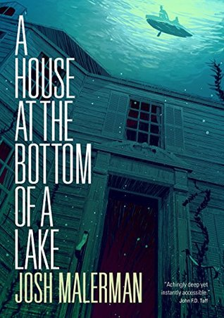 A House at the Bottom of a Lake by Josh Malerman thumbnail
