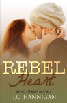 Rebel Heart (Rebel, #2)