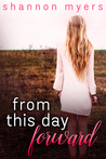From This Day Forward (From This Day Forward Duet Book 1)