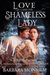 Love and the Shameless Lady...
