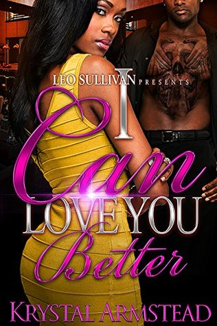 I Can Love You Better (I Can Love You Better #1)
