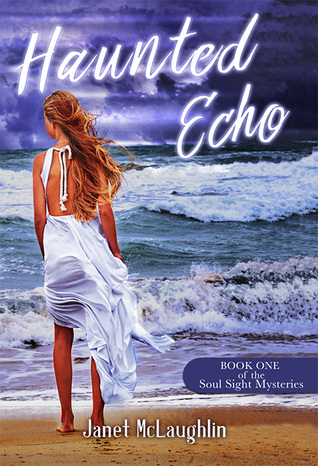 Haunted Echo by Janet McLaughlin