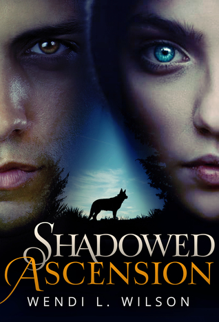 Shadowed Ascension (Shadowed, #3)