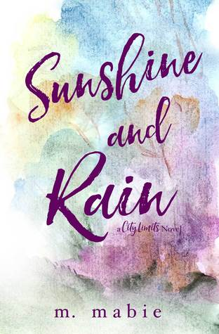Sunshine and Rain (City Limits, #2)