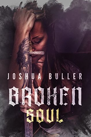 Broken Soul: A Fantasy Adventure (The Scholar's Legacy Book 1)