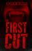 The First Cut (Gushers Series #1) by Chuck Buda