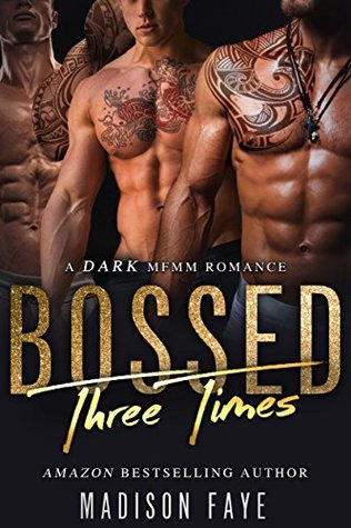 Bossed Three Times (Three Times, #1)