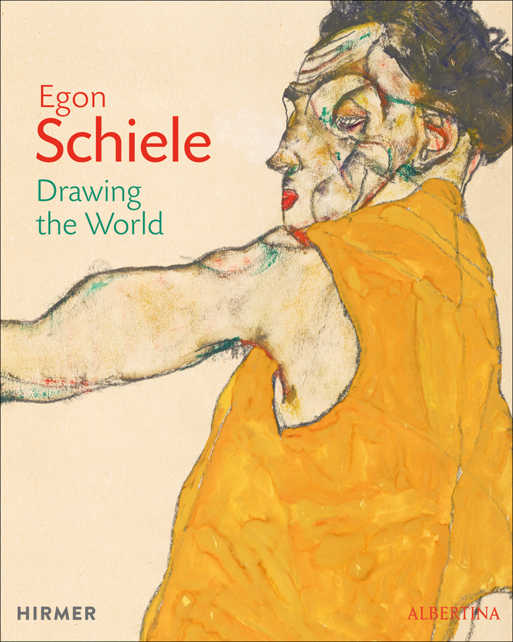 Egon Schiele: Drawing the World
