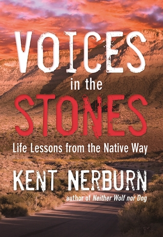 Voices in the Stones by Kent Nerbum