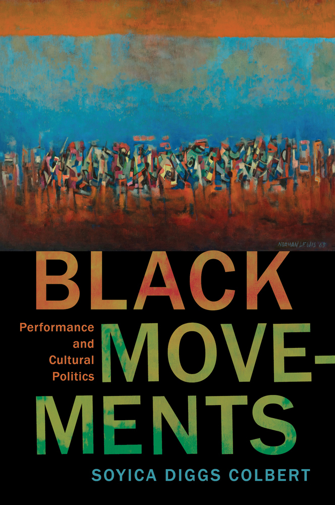Black Movements: Performance and Cultural Politics