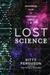 Lost Science: Astonishing Tales of Forgotten Genius