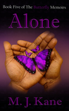 Alone (The Butterfly Memoirs, #5)