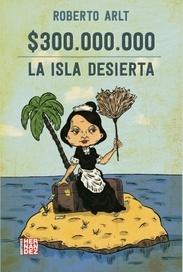 $300.000.000 / La isla desierta