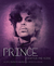 Prince: Chapter and Verse—A Life in Photographs