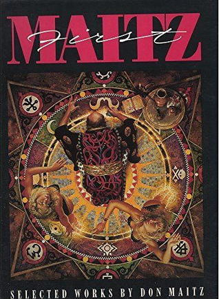 First Maitz: Selected Works by Don Maitz [Signed / Slipcased / Limited Edition]