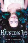Haunting Joy (Haunting Joy #1)