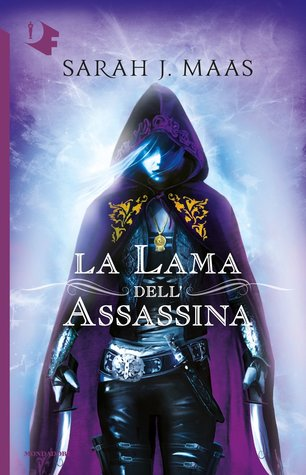 La lama dell'assassina by Sarah J. Maas