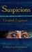 Suspicions: A Collection of Short Fiction
