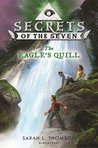 The Eagle's Quill (Secrets of the Seven, #2)