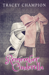 Remember Cinderella (True Loves Fairytale 2)