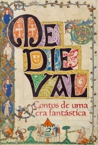 Medieval - Contos de uma era fantástica...