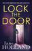 Lock the Door by Jane Holland