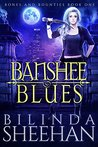 Banshee Blues (Bones And Bounties #1)