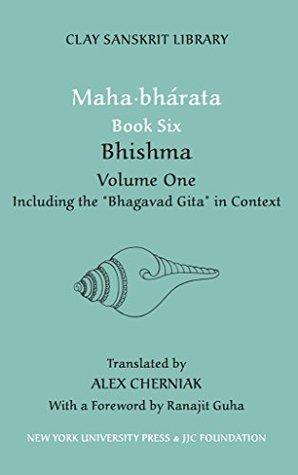 Mahabharata Book Six (Volume 1): Bhishma (Clay Sanskrit Library)