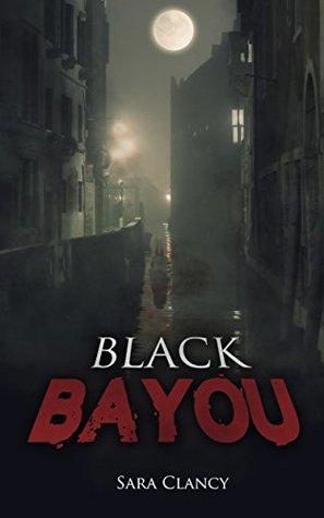 Black Bayou (The Dark Legacy #1)