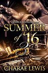 Summer of '16 - Part Three by Charae Lewis
