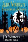 Bewitched, Bedeviled and Bewildered (Sister Witchcraft #1)