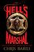 Hell's Marshal by Chris Barili