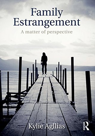 Family Estrangement: A matter of perspective