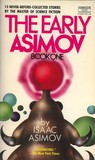 The Early Asimov:...