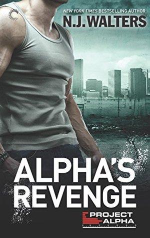Alpha's Revenge (Project Alpha, #3)