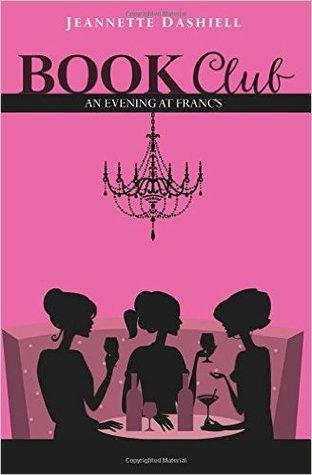 Book Club by Jeannette Dashiell