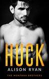 Huck (The Montana Brothers, #1)