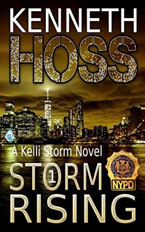 Storm Rising (A Kelli Storm Novel Book 1)