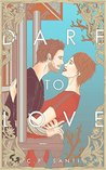 Dare To Love by C.P. Santi