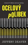 Ocelový polibek by Jeffery Deaver