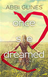 Once She Dreamed (Once She Dreamed, #1)
