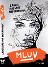 Mluv by Laurie Halse Anderson