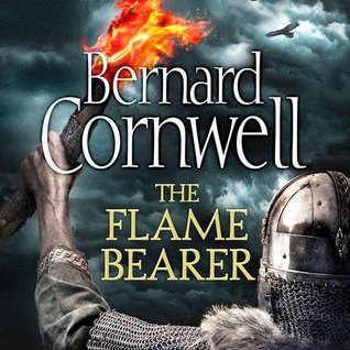 The Flame Bearer (The Last Kingdom, #10)