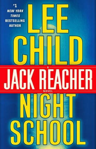 Book Review: Night School by Lee Child