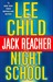 Night School (Jack Reacher, #21)