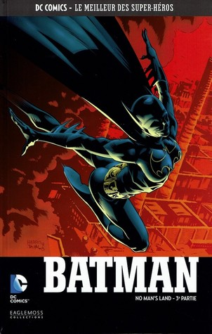Batman : No Man's Land - 3e Partie