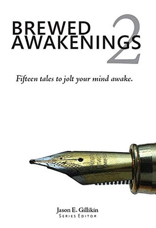 Ebook Brewed Awakenings 2 by Jason Gillikin DOC!