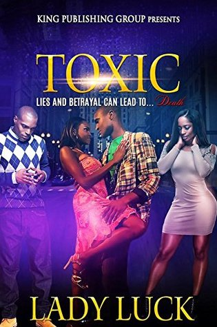 TOXIC: Lies and Betrayal Can Lead to Death