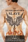 The Silver Dragon's Slave (The Dragons of Yosemite Valley, #1)